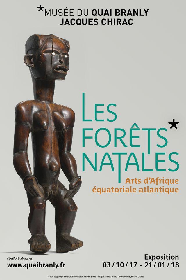 Exposition : Les forêts natales, Arts d'Afrique équatoriale atlantique au Musée du Quai Branly du 3 octobre 2017 au 21 janvier 2018
