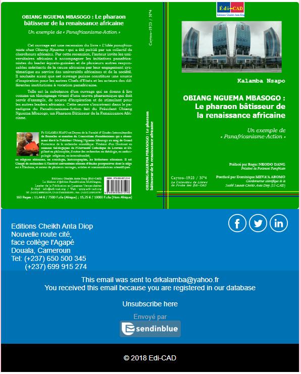 VIENT DE PARAITRE-OBIANG NGUEMA MBASOGO : Le pharaon bâtisseur de la renaissance africaine Un exemple de « Panafricanisme-Action »
